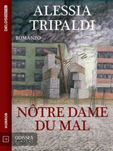 Notre Dame Du Mal