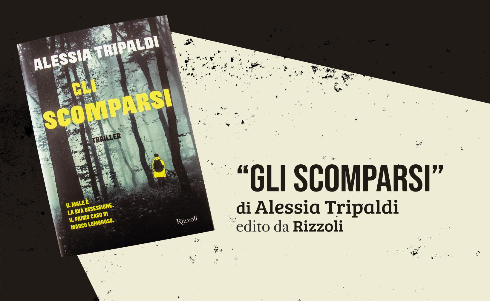 Alessia Tripaldi Gli scomparsi